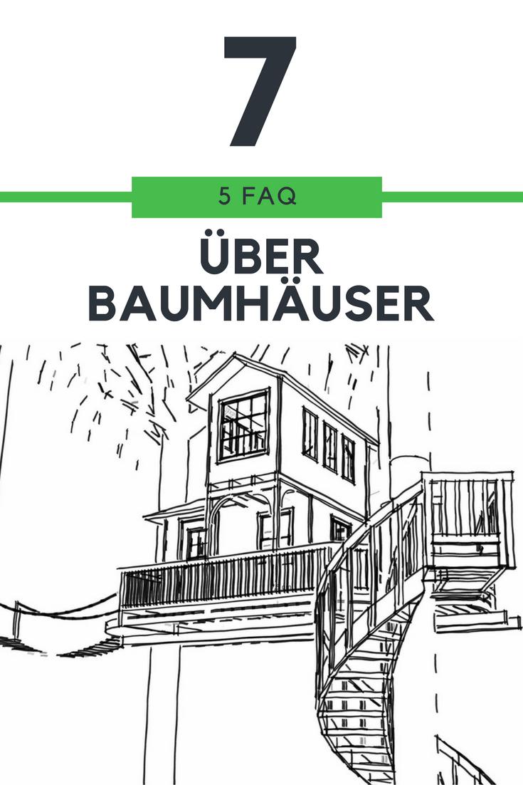 FAQ #7 – Infos rund ums Baumhaus