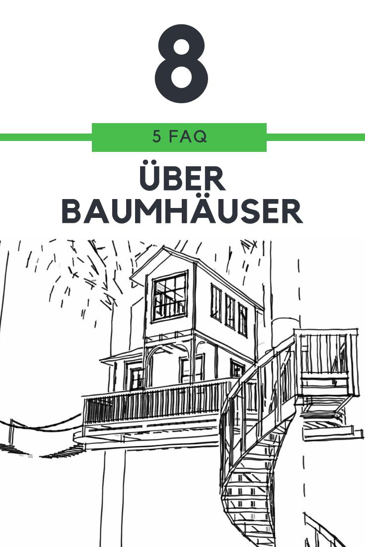 FAQ #8 – Infos rund ums Baumhaus